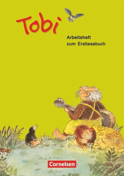 Tobi-Fibel. Arbeitsheft zum Erstlesebuch
