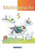 Muttersprache 5. Schülerbuch - Neue Ausgabe - Östliche Bundesländer und Berlin