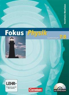 Fokus Physik 7/8 - Schülerbuch mit CD-ROM - Gymnasium Nordrhein-Westfalen - Backhaus, Udo; Boysen, Gerd; Burzin, Stefan; Heise, Harri; Lichtenberger, Jochim; Schepers, Harald; Schlichting, Hans Joachim; Schön, Lutz-Helmut