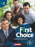 First Choice 4 - Kursbuch mit Home Study und Classroom CD - Europäischer Referenzrahmen: B2