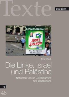 Die Linke, Israel und Palästina - Ullrich, Peter