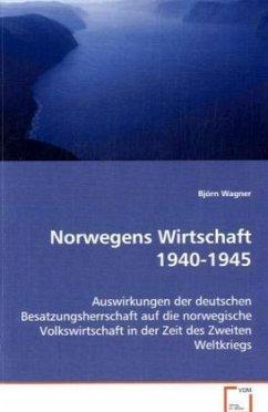 Norwegens Wirtschaft 1940-1945