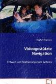 Videogestützte Navigation
