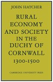 Rural Economy and Society in the Duchy of Cornwall 1300 1500