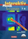 Physik interaktiv 7/8. Schülerbuch mit CD-ROM. Realschule Nordrhein-Westfalen