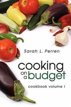 Cooking on a Budget: Cookbook Volume I