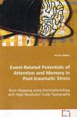 Event-Related Potentials of Attention and Memory inPost-traumatic Stress