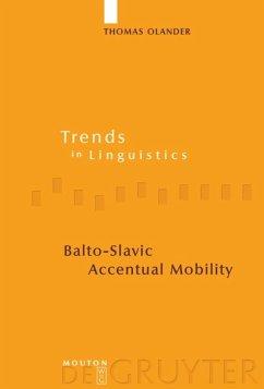 Balto-Slavic Accentual Mobility - Olander, Thomas