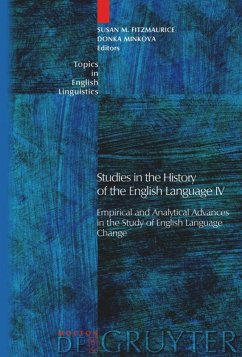 Studies in the History of the English Language IV