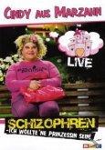 Schizophren - Ich wollte ne Prinzessin sein - Live
