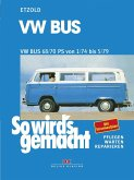 VW Bus T2 68/70 PS 1/74 bis 5/79