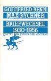 Briefwechsel Benn / Rychner 1930 - 1956