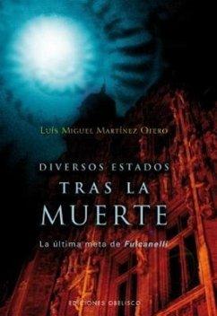 Diversos Estados Tras La Muerte - Otero, Luis; Martinez Otero, Luis Miguel