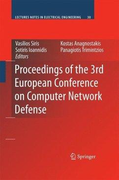Proceedings of the 3rd European Conference on Computer Network Defense - Siris, Vasilios / Ioannidis, Sotiris / Anagnostakis, Kostas / Trimintzios, Panagiotis (ed.)