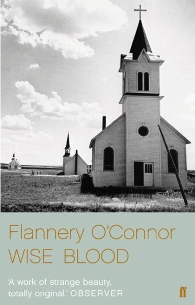 wise blood by flannery oconnor essay The essex and hazel motes in wise blood by flannery o'connor in her 1952 novel wise blood, flannery o'connor presents hazel motes's essex automobile as a symbol for.