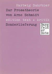 Zur Prosatheorie von Arno Schmidt