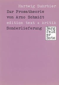 Zur Prosatheorie von Arno Schmidt - Suhrbier, Hartwig