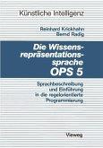 Die Wissensrepräsentationssprache OPS5
