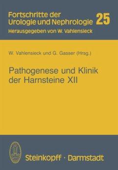Pathogenese und Klinik der Harnsteine XII