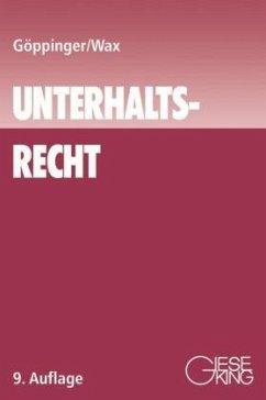 Unterhaltsrecht - Göppinger, Horst;Wax, Peter