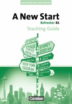 A New Start B1: Refresher. Teaching Guide mit K...