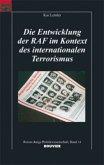 Die Entwicklung der RAF im Kontext des internationalen Terrorismus