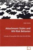 Attachment Styles and HIV-Risk Behavior