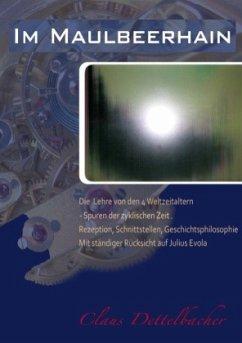 Im Maulbeerhain - Dettelbacher, Claus