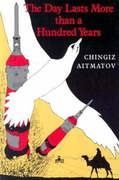 The Day Lasts More Than a Hundred Years - Aiitmatov, Chingiz; Aitmatov, Chinghiz
