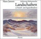 Schleswig-Holsteinische Landschaften in Pastell- und Aquarellmalerei