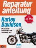 Harley Davidson Electra Glide / Super Glide Modelle FL, FLH, FX, FXE (ab Baujahr 1974)