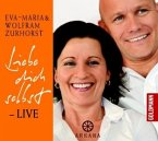 Liebe dich selbst - LIVE, 1 Audio-CD