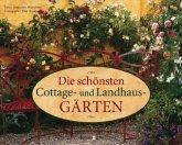Die schönsten Cottage- und Landhausgärten