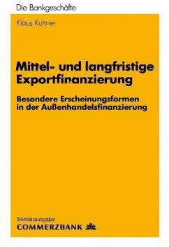 Mittel- und Langfristige Exportfinanzierung