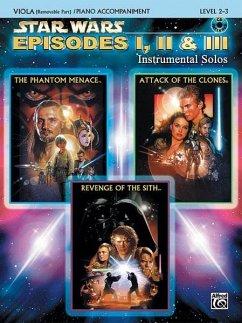 Star Wars: Episodes I, II & III, w. Audio-CD, for Viola and Piano Accompaniment