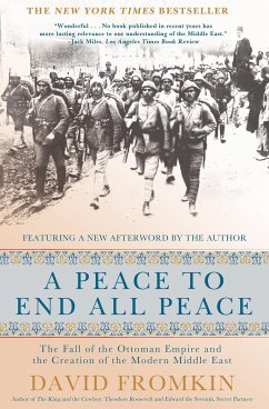 A Peace to End All Peace - Fromkin, David