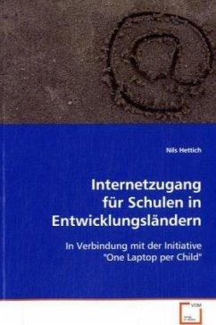 Internetzugang für Schulen in Entwicklungsländern - Hettich, Nils