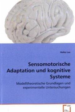 Sensomotorische Adaptation und kognitive Systeme