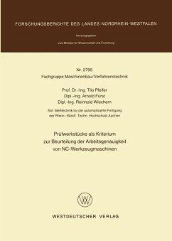 Prüfwerkstücke als Kriterium zur Beurteilung der Arbeitsgenauigkeit von NC-Werkzeugmaschinen - Pfeifer, Tilo