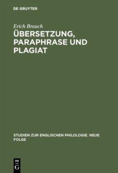 Übersetzung, Paraphrase und Plagiat