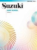 Suzuki Harp School, Vol 1: Harp Part