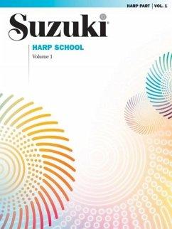 Suzuki Harp School, Vol 1: Harp Part - Suzuki, Shinichi