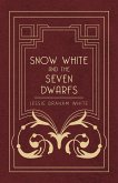 Snow White and the Seven Dwarfs - A Fairy Tale Play Based on the Story of the Brothers Grimm