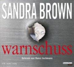 Warnschuss, 6 Audio-CDs - Brown, Sandra