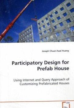 Participatory Design for Prefab House