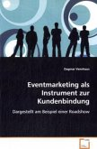Eventmarketing als Instrument zur Kundenbindung