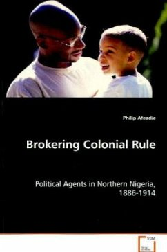 Brokering Colonial Rule - Afeadie, Philip