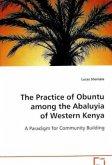The Practice of Obuntu among the Abaluyia of Western Kenya