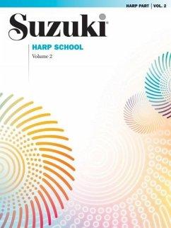 Suzuki Harp School, Vol 2: Harp Part - Suzuki, Shinichi
