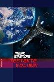 Testakte Kolibri / Weltraumpartisanen Bd.7